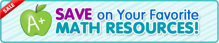 Save on Your Favorite MATH RESOURCES!