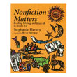 Nonfiction Matters: Grades 3-8