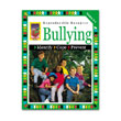 Bullying, Identify... Cope... Prevent: Grades 3-4