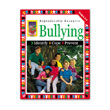 Bullying, Identify... Cope... Prevent: Grades 5-6