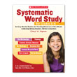 Systematic Word Study for Grade 4-6