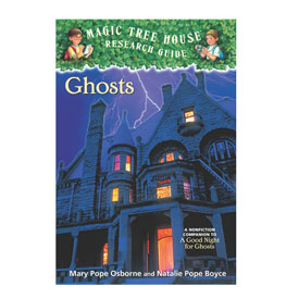 Magic Tree House Fact Trackers Ghosts Web Exclusives