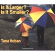 Is It Larger? Is It Smaller?- Softcover