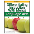 Differentiating Instruction With Menus: Middle School Language Arts