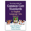 Teaching with the Common Core Standards for English Language Arts, Grades PreK-2