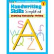 Handwriting Skills Simplified - Learning Manuscript Writing - Grade 1