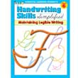 Handwriting Skills Simplified - Maintaining Legible Writing - Grade 6