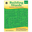 Building Words: Using Roots, Prefixes & Suffixes - Grade 4
