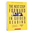The Next Step Forward in Guided Reading:An Assess-Decide-Guide Framework for Supporting Every Reader