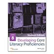 Developing Core Literacy Proficiencies: Grade 8, Student Edition