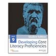 Developing Core Literacy Proficiencies: Grade 9, Student Edition