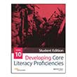 Developing Core Literacy Proficiencies: Grade 10, Student Edition