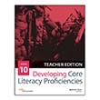 Developing Core Literacy Proficiencies: Grade 10, Teacher Edition