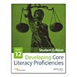 Developing Core Literacy Proficiencies: Grade 12, Student Edition
