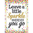 Confetti Leave a Little Sparkle Wherever You Go Positive Poster
