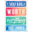 Watercolor You Are Worth Everything and More Positive Poster