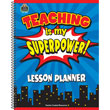 Superhero Teaching Is My Superpower Lesson Planner