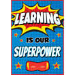 Superhero Learning is Our Superpower Positive Poster