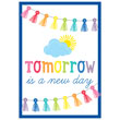 Hello Sunshine Tomorrow Is a New Day Poster