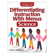 Differentiating Instruction With Menus 3-5: Science, 2nd Edition