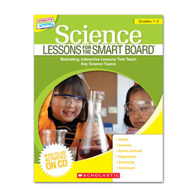 Science Lessons For the SMART Board™ - Grades 1-3