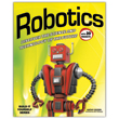 Robotics: Discover the Science and Technology of the Future with 20 Projects