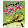 Backyard Biology - Investigate Habitats Outside Your Door with 25 Projects
