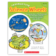 Interactive Science Wheels: Reproducible, Easy-to-Make Manipulatives That Teach About Science