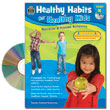 Healthy Habits for Healthy Kids: Grade K