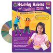 Healthy Habits for Healthy Kids: Grades 3-4