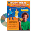 Healthy Habits for Healthy Kids: Grades 5+