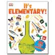 It's Elementary! : Big Questions About Chemistry