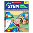StoryTime STEM: Folk & Fairy Tales: 10 Favorite Stories With Hands-On Investigations