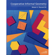 Cooperative Informal Geometry