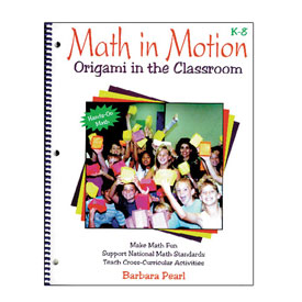 Math In Motion: Origami in the Classroom