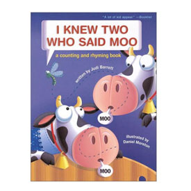 I Knew Two Who Said Moo - Hardcover