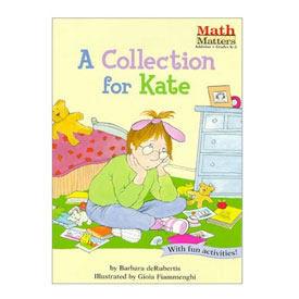 Math Matters®: A Collection for Kate - Addition