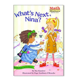 Math Matters®: What's Next, Nina? - Patterns
