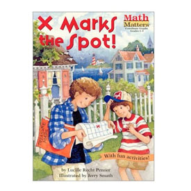 Math Matters®: X Marks The Spot - Coordinate Graphing