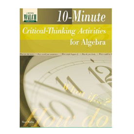 10-Minute Critical Thinking Activities For Algebra