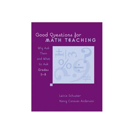 Good Questions for Math Teaching, Grades 5-8
