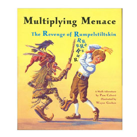 Multiplying Menace: The Revenge of Rumpelstiltskin - A Math Adventure