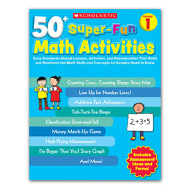 50+ Super-Fun Math Activities: Grade 1