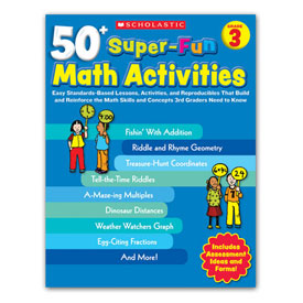 50+ Super-Fun Math Activities: Grade 3