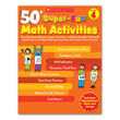 50+ Super-Fun Math Activities: Grade 4