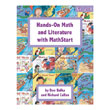Hands-On Math and Literature with MathStart®: Level 3: Grades 2-4