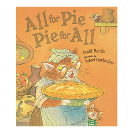 All For Pie, Pie For All - Hardcover