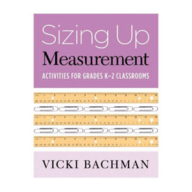 Sizing Up Measurement: Activities for Grade K-2