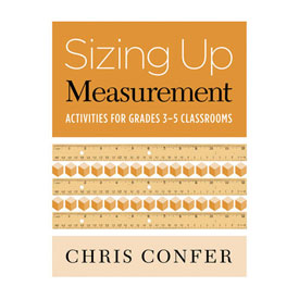 Sizing Up Measurement: Activities for Grades 3-5