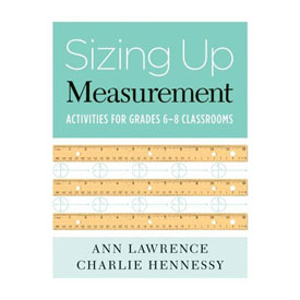 Sizing Up Measurement: Activities for Grades 6-8
